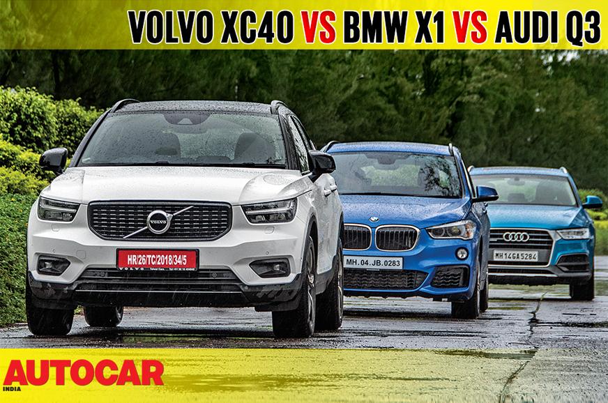 Volvo Xc40 Vs Bmw X1 Vs Audi Q3 Comparison Video Autocar India