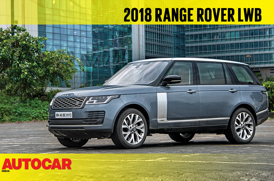 2018 Range Rover Lwb Facelift Video Review Autocar India