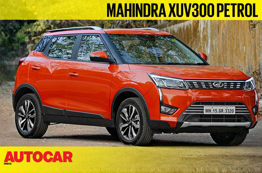 2019 Mahindra Xuv300 Petrol Video Review Autocar India