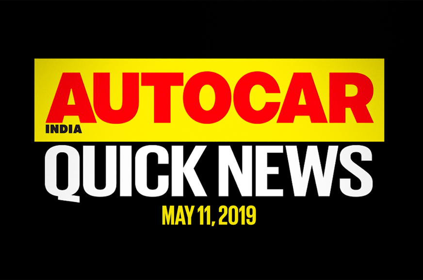 Quick News video: May 11, 2019