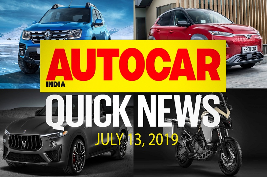 Quick News video: July 13, 2019