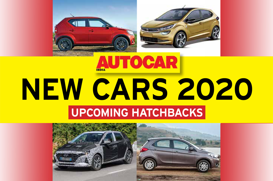 New cars for 2020: Hatchbacks to wait for - Autocar India