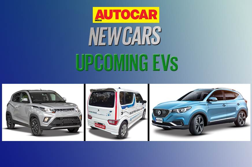 All Electric Vehicles To Launch In India By 2020 Autocar India