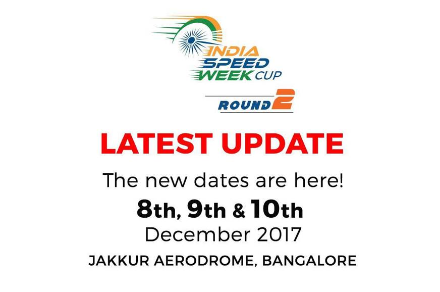 Round 2 of 2017 India Speed Week postponed