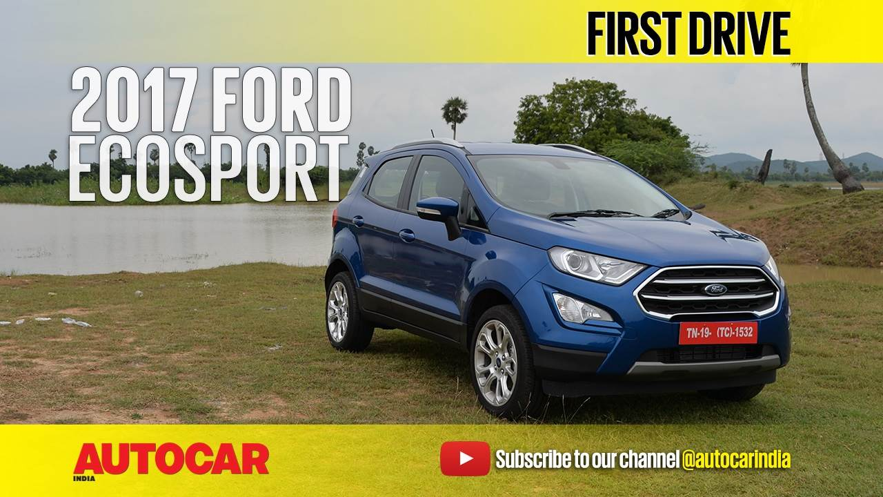 2017 Ford EcoSport facelift video review