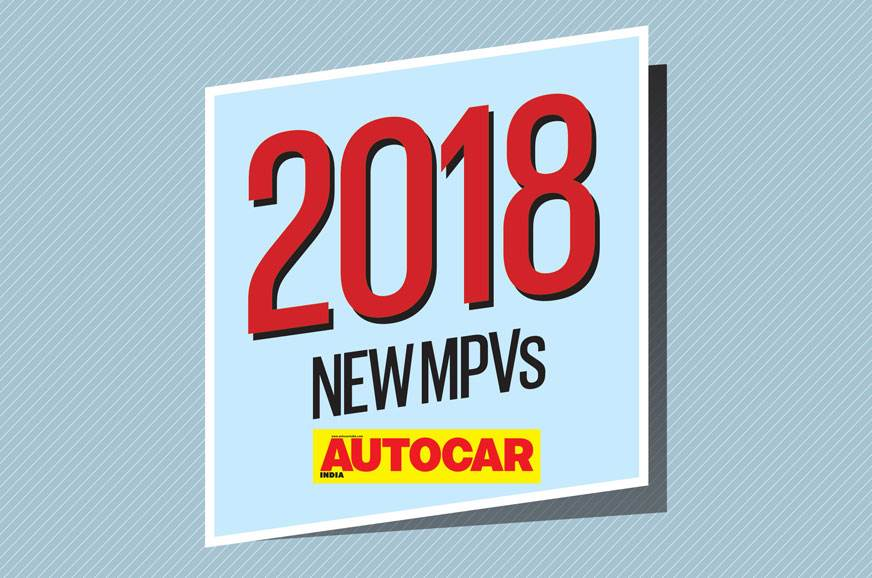 New cars for 2018: Upcoming MPVs