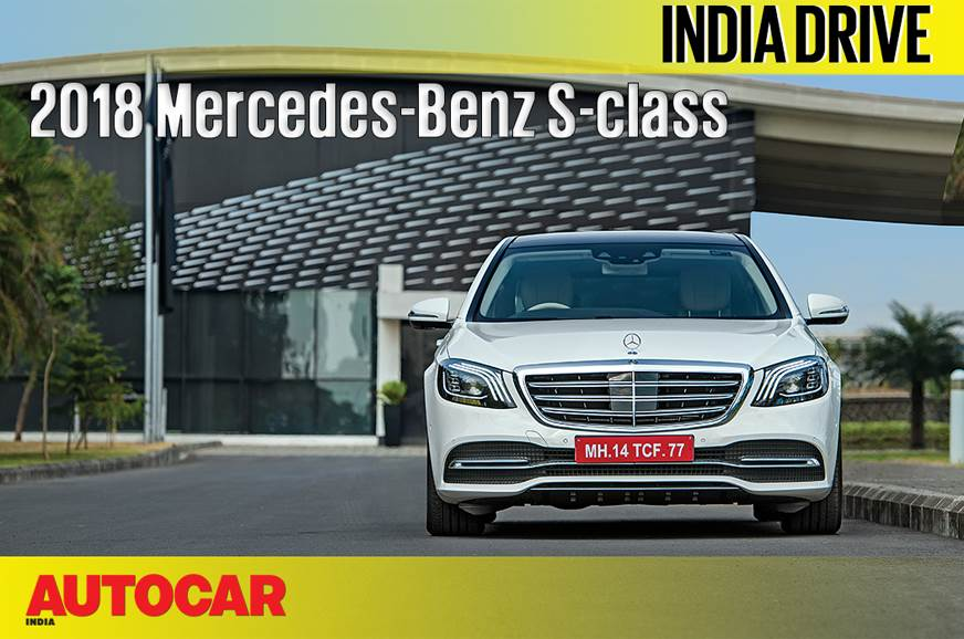 2018 Mercedes-Benz S-class facelift India video review