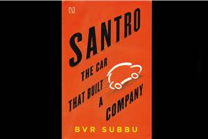 Santro: The Car That Built A Company book review