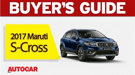 2017 Maruti S-Cross buyer's guide video