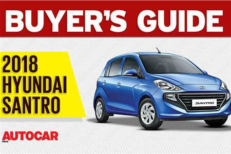 2018 Hyundai Santro buyer's guide video