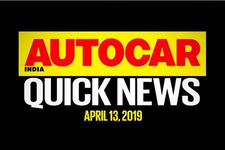 Quick News video: April 13, 2019