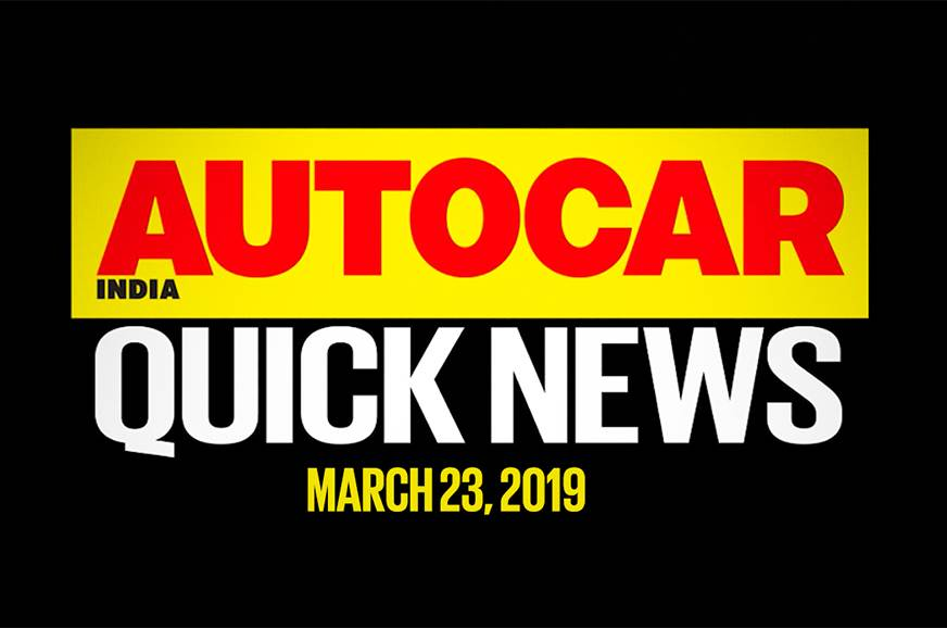 Quick News video: March 23, 2019