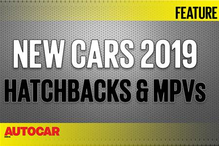 New Cars for 2019 - Hatchbacks and MPVs video