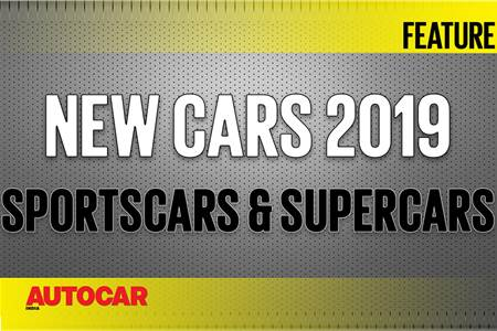 New Cars for 2019 - Upcoming sportscars and supercars video