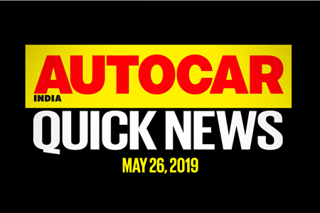 Quick News video: May 26, 2019