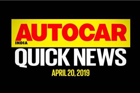 Quick News video: April 20, 2019