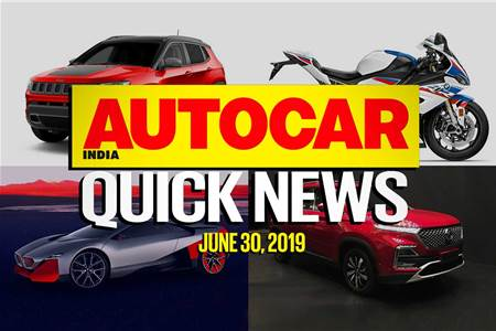 Quick News video: June 30, 2019